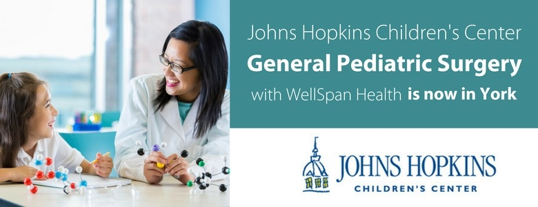 Johns Hopkins Childrens Center General Pediatric Surgery in Collaboration with WellSpan Health